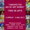 "Proiectul experimental""UNEXPECTED MIX OF ART WORKS"", la Galeria Veroniki Art"