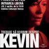 """""""Trebuie să vorbim despre Kevin"""" de  Lionel Shriver şi filmul omonim regizat de Lynne Ramsay, dezbătute la Grădina Verona"""
