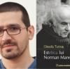 """""""Estetica lui Norman Manea"""" de Claudiu Turcuş, lansat la Cărtureşti Verona"""