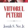 """""""Viitorul puterii"""" de Joseph S. Nye, Jr."""