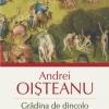 """""""Grădina de dincolo. Zoosophia: Comentarii mitologice"""" de Andrei Oişteanu"""