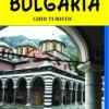 """Bulgaria-ghid turistic"" de Adina Baranovschi"