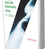 """""""Cele 50 de vicii ale Domnului Grey"""" de E.L. James, vândut în 10 milioane de exemplare, acum şi în România"""