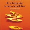 """""""De la Durga puja la lumea lui Kalidasa"""", de Amita Bhose"""