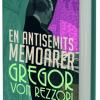 """""""Memoriile unui antisemit""""de Gregor von Rezzori, lansat în limba suedeză"""