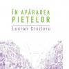 """""""În apărarea piețelor"""" de Lucian Croitoru"""