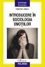 """""""Introducere în sociologia emoţiilor"""" de Gabriel Jderu"""
