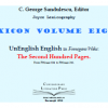 """Lexicon Volume Eight. A Lexicon of UnEnglish English in Finnegans Wake"" de C. George Sandulescu"