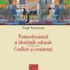 """""""Postmodernismul şi identităţile culturale. Conflicte şi coexistenţă"""" de Virgil Nemoianu"""