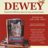 """""""Dewey. Pisoiul din biblioteca unui mic oraş cucereşte lumea"""" de Vicki Myron"""