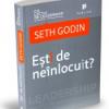 """""""Ești de neînlocuit?"""", de Seth Godin"""