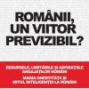 """""""Românii, un viitor previzibil?"""", de Dorin Bodea"""