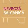 """""""Nevroza balcanică"""" de Vasile Dem. Zamfirescu, lansat la Cărtureşti Verona"""