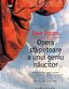 """""""Opera sfâşietoare a unui geniu năucitor"""" de Dave Eggers"""