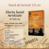 """Seară de lectură 121.ro: """"Harta lumii nevăzute"""" de Tash Aw"""