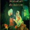 """Volumul """"Mozaicuri de iubire"""" de Mahmuoud Shukair, publicat în limba română"""