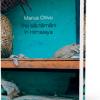 """Se lansează volumul """"Trei săptămâni în Himalaya"""" de Marius Chivu"""