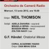 """Oratoriul """"Mesia"""" de Georg Friedrich Händel, la Sala Radio din Bucureşti"""