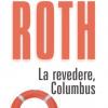 """""""La revedere, Columbus"""" de Philip Roth"""