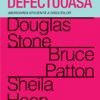 """""""Comunicarea defectuoasă. Abordarea eficientă a discuţiilor"""" de Douglas Stone, Bruce Patton, Sheila Heen"""