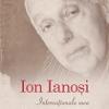 """""""Internaţionala mea. Cronica unei vieţi"""" de Ion Ianoşi"""