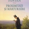 """""""Proximităţi şi mărturisiri"""" de Ioan Pintea"""