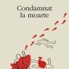 """Condamnat la moarte"" de Mikkel Birkegaard"