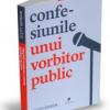 """""""Confesiunile unui vorbitor public"""", de Scott Berkun"""