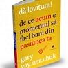 """Dă lovitura!"" de Gary Vaynerchuk"