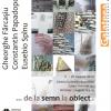 """""""…de la Semn la Obiect"""" la Galeria Galateea"""