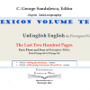 """Lexicon Volume Ten. UnEnglish English in Finnegans Wake: The Last Two Hundred Pages. Parts Three and Four of Finnegans Wake. From FW page 403 to FW page 628. 563pp."" de C. George Sandulescu"
