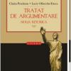 """""""Tratat de argumentare. Noua retorică"""", de Chaïm Perelman și Lucie Olbrechts-Tyteca"""