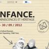 """Expoziţia itinerantă """"Copilăria. Rămăşiţe şi patrimoniu"""", la Paris"""