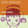 """""""Cum să fii părinte bun pentru adolescenţi"""" de Michael Hammond"""