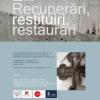 """Expoziţia """"Recuperări, restituiri, restaurări"""", la Muzeul Național al Țăranului Român"""