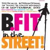 Începe Festivalul Internaţional de Teatru de Stradă B-FIT in the Street!