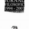 """""""Jurnal filosofic 1994-2007"""" de George Nicolaie Năstasie"""