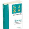 """""""SUNDAO. Respiraţia daoistă şi practica vindecăii"""" de Jae-Sheen Yu, lansată la Bucureşti"""