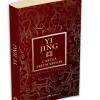 """""""Yi-Jing-Cartea prefacerilor"""", una dintre cele mai importante cărţi din literatura universală"""