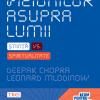 """""""Războiul viziunilor asupra lumii"""" de Deepak Chopra şi Leonard Mlodinow"""