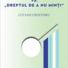 """""""Jaful vs. """"Dreptul de a nu minţi"""" de Lucian Croitoru"""