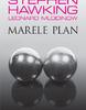 """Marele plan"" de Leonard Mlodinow şi Stephen Hawking"