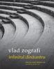 """""""Infinitul dinăuntru. Şase povestiri despre om, societate şi istorie"""" de Vlad Zografi"""