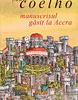 """""""Manuscrisul găsit la Accra"""" de Paulo Coelho"""