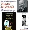 """""""Nepotul lui Dracula"""" de Alexandru Muşina, lansat la Braşov"""