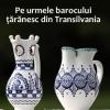 """Masa rotundă """"Pe urmele barocului ţărănesc din Transilvania"""", la Sibiu"""