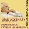 Profesorul neurolog Jean Askenasy, invitat la Întâlnirile SpectActor