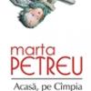 """""""Acasă, pe Câmpia Armaghedonului"""" de Marta Petreu, publicat în Franţa"""