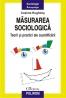 """""""Măsurarea sociologică. Teorii şi practici ale cuantificării"""" de Cosima Rughiniş, dezbătut la Bucureşti"""