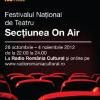 """Festivalul Naţional de Teatru: """"ON AIR"""" la  Radio România Cultural"""